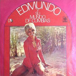 Edmundo Y Su Mundo De Cumbias