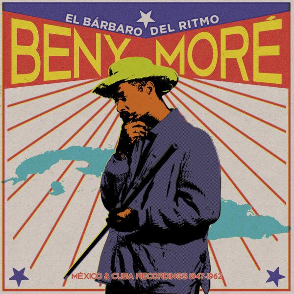 Beny-More-El-Barbaro-Del-Ritmo-Mexico-and-Cuba