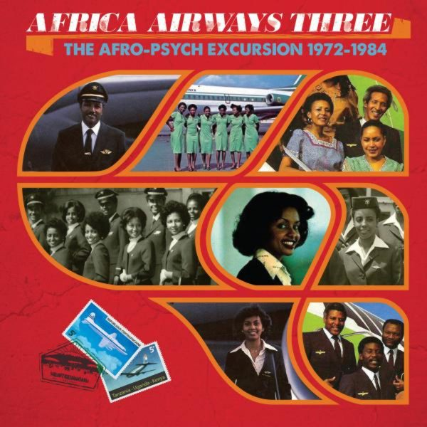 Africa Airways Three (The Afro-Psych Excursion 1972-1984)