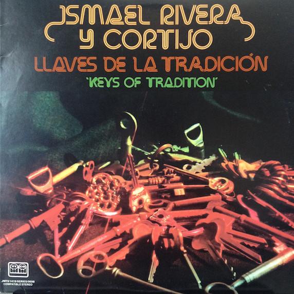 Llaves De La Tradicion Ismael Rivera Con Cortijo
