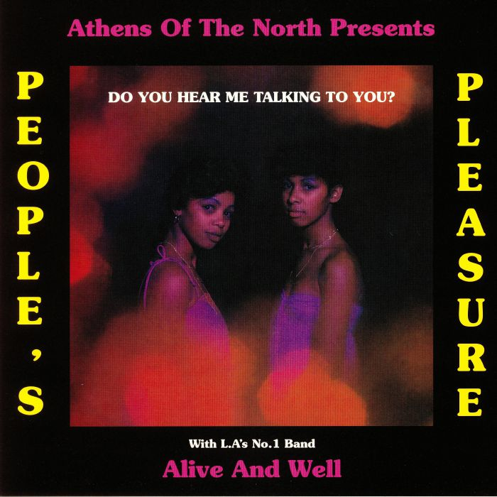 People's Pleasure With Alive And Well - Do You Hear Me Talking To You?