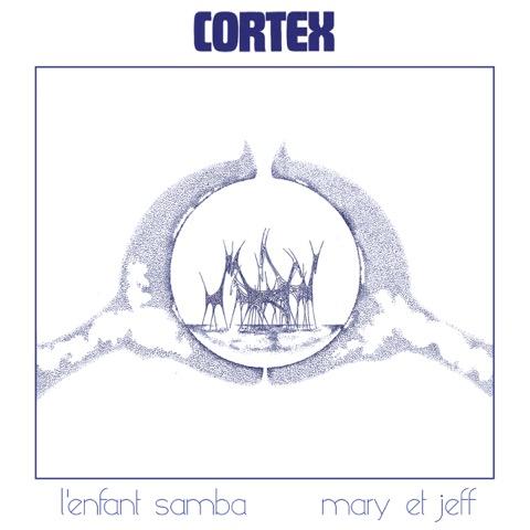 Cortex - L'Enfant Samba