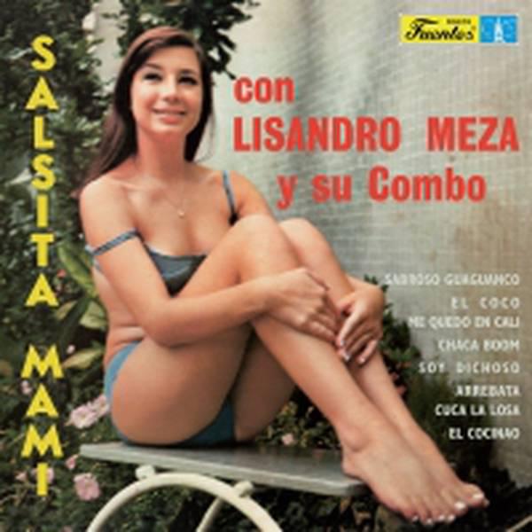 Lisandro Meza Y Su Combo – Salsita Mami