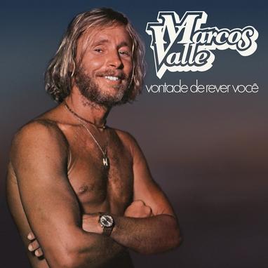 vontade-de-rever-voce-marcos-valle