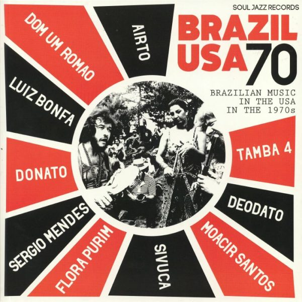 Brazil USA 70 Brazilian Music In The USA In The 1970s