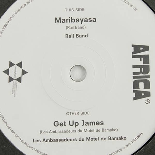 Rail Band / Les Ambassadeurs Du Motel De Bamako* – Mariba Yassah / Get Up James