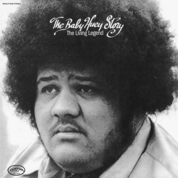 Baby Huey – The Baby Huey Story (The Living Legend)