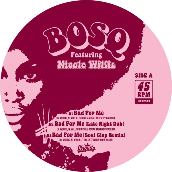 Bad For Me (feat Nicole Willis) - Bosq