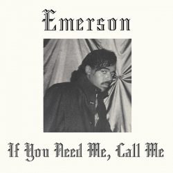 Emerson - If You Need Me, Call Me (LP, Album)