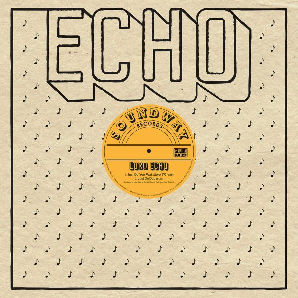 Lord Echo – Just Do You