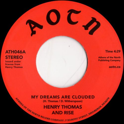 Henry Thomas And Rise - My Dreams Are Clouded / Don't Wait Too Long