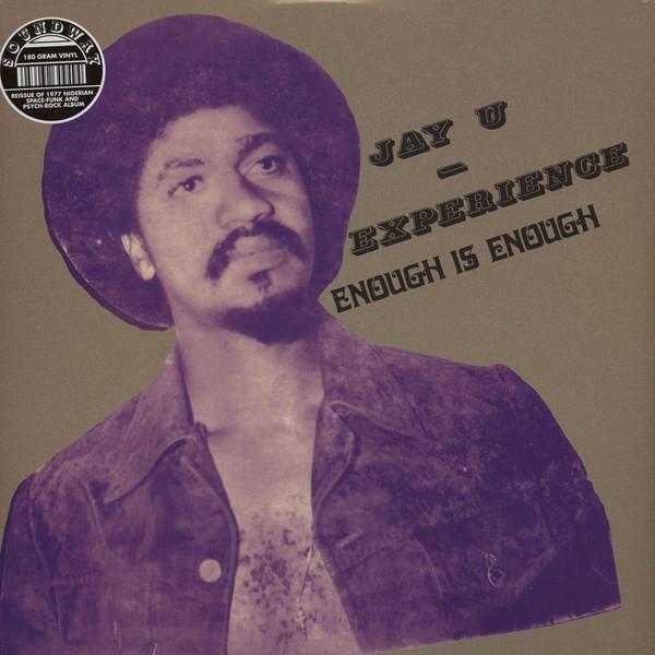 Jay-U Experience - Enough Is Enough (LP, Album, RE, 180)