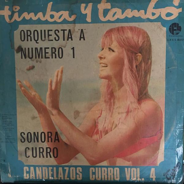 Sonora Curro - Timba Y Tambó