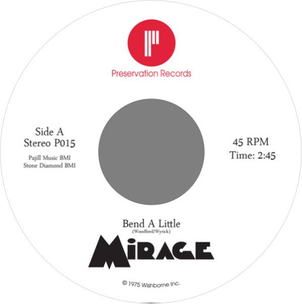 Mirage – Bend A Little / I've Got The Notion