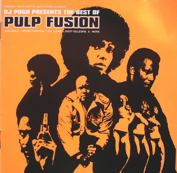 The Best Of Pulp Fusion (Original 1970's Ghetto Jazz & Funk Classics)