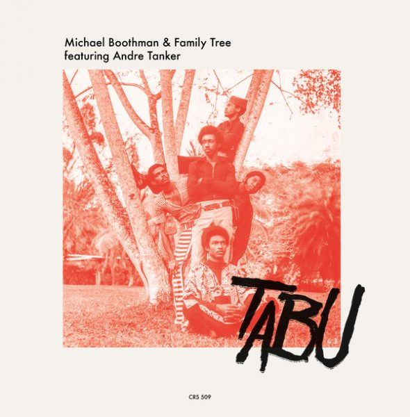 Michael Boothman & Family Tree Featuring Andre Tanker