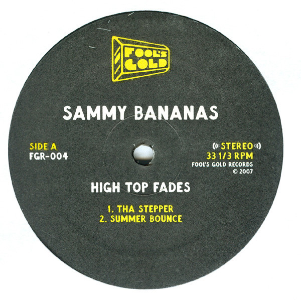 Sammy Bananas - High Top Fades