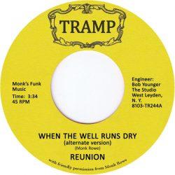 Reunion - When The Well Runs Dry