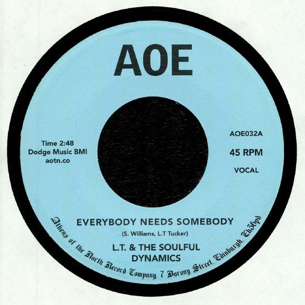 """L. T. And The Soulful Dynamics - Everybody Needs Somebody / Crazy About You Baby (7"""", Single, RE)"""