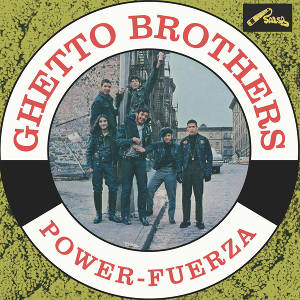 Ghetto Brothers – Power-Fuerza
