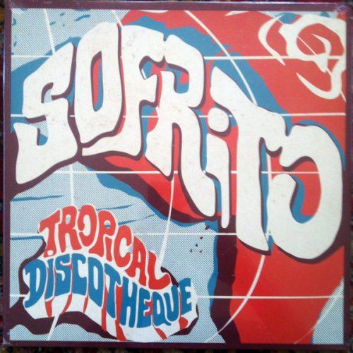 Various - Sofrito (Tropical Discotheque) (2xLP, Comp, Ltd, RE)