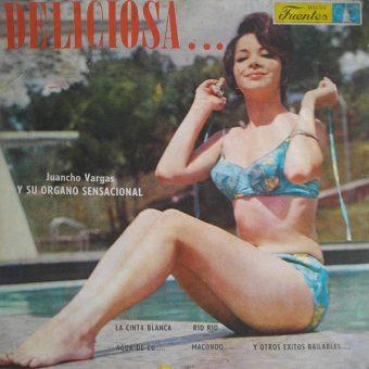 Juancho Vargas Y Su Organo Sensacional - Deliciosa...