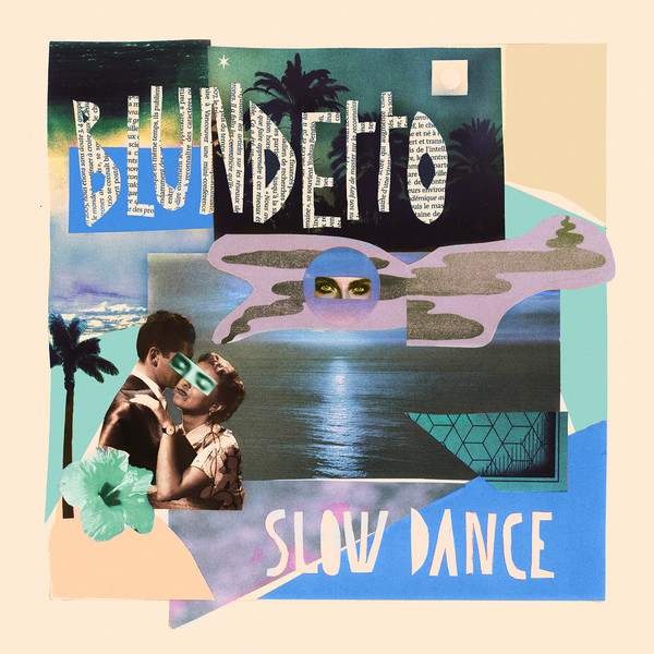 Blundetto – Slow Dance