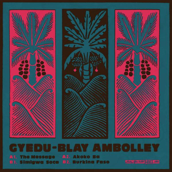 Gyedu-Blay Ambolley - The Message (LP, Comp, Ltd, Pin)