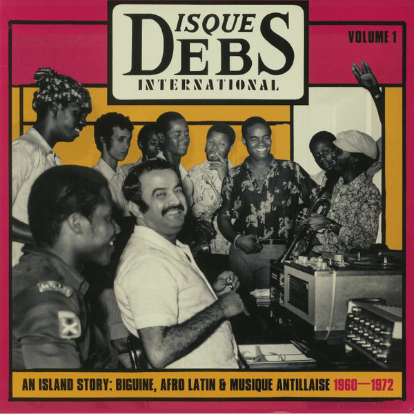 Various - Disques Debs International Volume 1 (An Island Story
