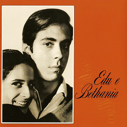 Edu Lobo e Maria Bethânia - Edu E Bethania