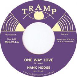 Hank Hodge - One Way Love / Thank You Girl (7