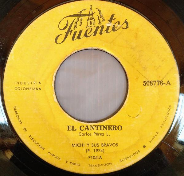 Michi Sarmiento y sus Bravos - El Cantinero / Mantecao
