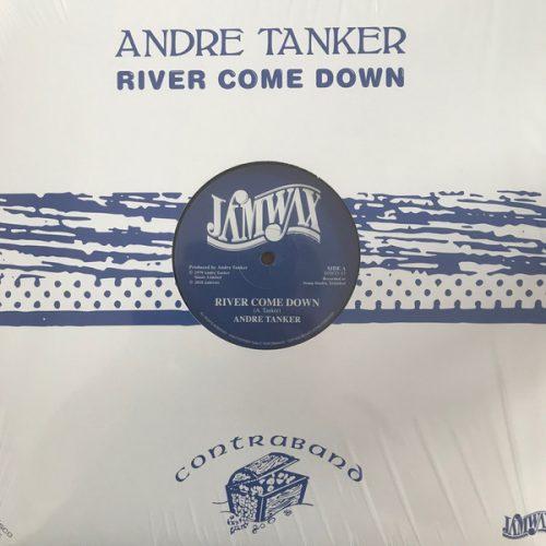 Andre Tanker - River Come Down