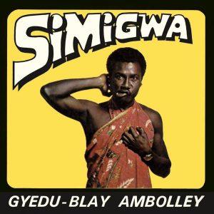 Gyedu-Blay Ambolley - Simigwa (LP, Album, RE)