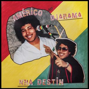 Américo And Djarama - Nha Destin