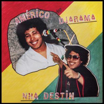 Américo And Djarama - Nha Destin