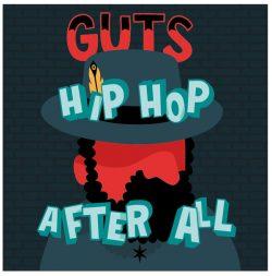 Guts – Hip Hop After All