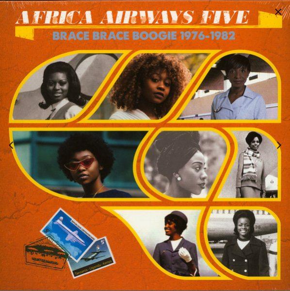 Various - Africa Airways Five (Brace Brace Boogie 1976-1982) (LP, Comp)