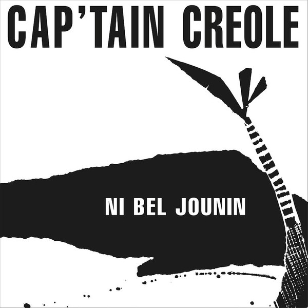 Cap'tain Creole – Ni Bel Jounin