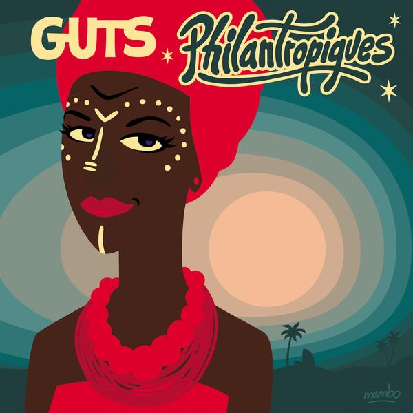 Guts – Philantropiques