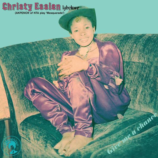 Christy Essien Igbokwe – Give Me A Chance