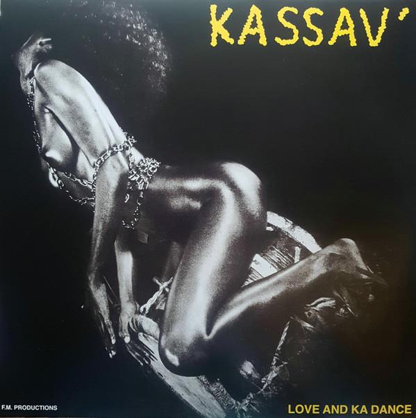 Kassav' – Love And Ka Dance