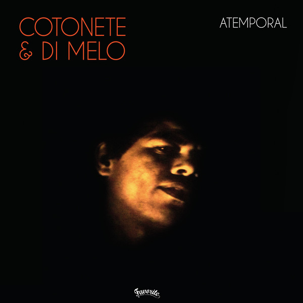 Cotonete & Di Melo – Atemporal