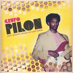 Grupo Pilon – Leite Quente Funaná De Cabo Verde
