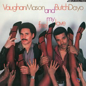 Vaughan Mason And Butch Dayo – Feel My Love