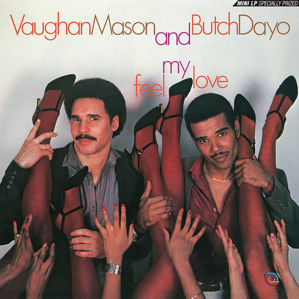 Vaughan Mason And Butch Dayo – Feel My Love