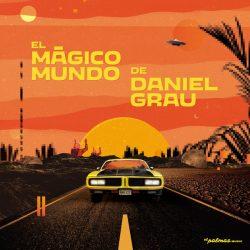 El Mágico Mundo De Daniel Grau