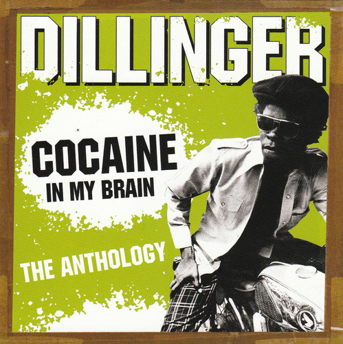 Cocaine In My Brain : The Anthology