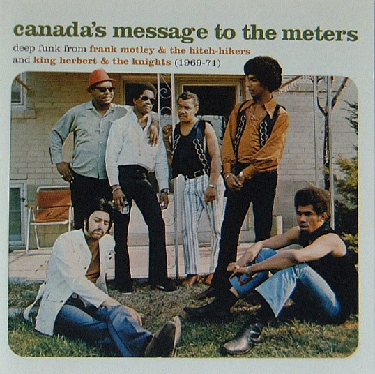 The Best Of Frank Motley & King Herbert - Canada's Message To The Meters