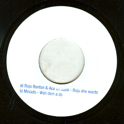 Buju Banton & Ace Of Base / Movado ‎– Buju She Wants / Weh Dem A Do